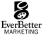 EverBetter Marketing
